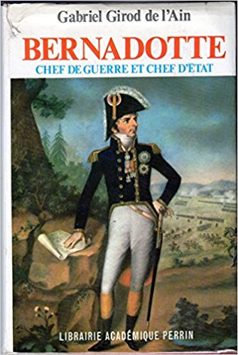 Bernadotte par G. Girod de l'Ain